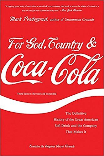 For God, Country, and Coca-Cola: The Definitive History of the Great American Soft Drink and the Company That Makes It ★Subscribe HERE and NOW ► [[http://fullebook.net/id/?book=0465029175]]