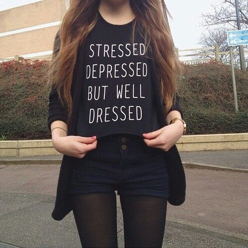 """Stressed depressed but well dressed"" shirt"