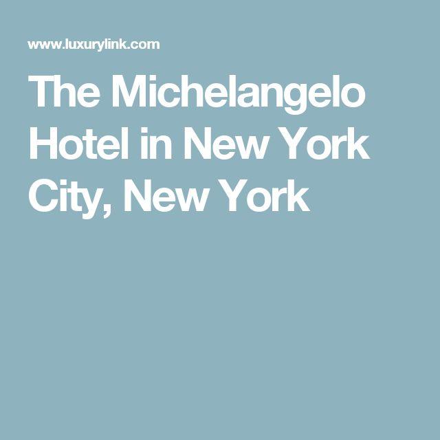 The Michelangelo Hotel in New York City, New York