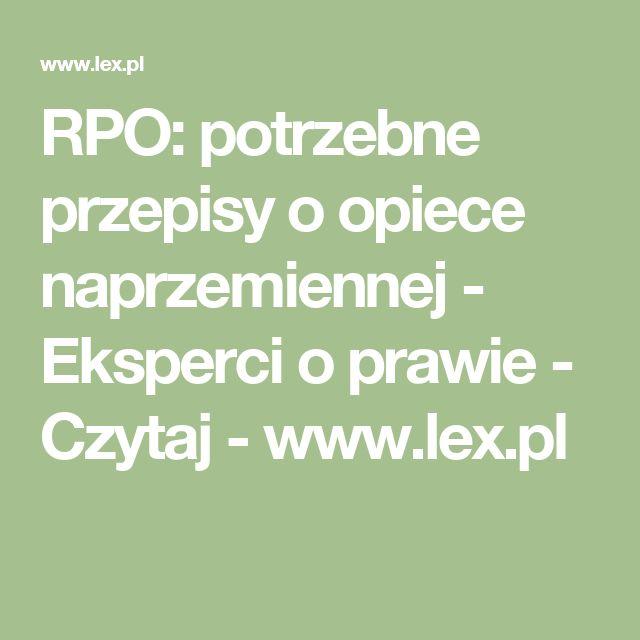 RPO: potrzebne przepisy o opiece naprzemiennej - Eksperci o prawie - Czytaj - www.lex.pl