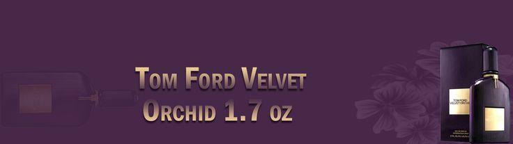 Perfume Tom Ford Velvet Orchid 1.7 oz