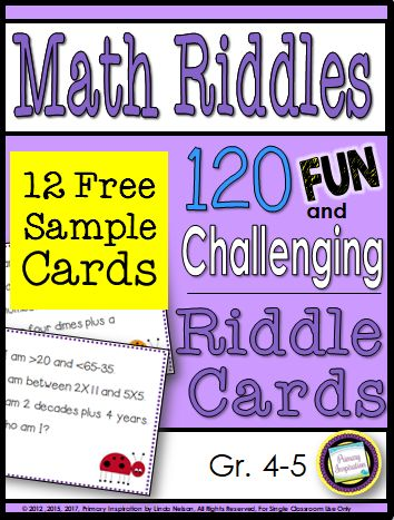 4th and 5th Grade Math Riddles You'll Love!  Hi Teaching Friends! Are you looking for ways to keep your students enthusiastic about math? Try math riddles!  How can using these riddles help your students?   They'll be engaged in thinking about numbers and building number sense   They'll be refining skills in making inferences and drawing conclusions   They'll be constantly reviewing math skills and vocabulary which just might help when it's time for standardized testing!  Here are a few examples of the kinds of riddle cards that are in this set.  Whether you use them in centers or as a whole group activity I hope you and your students will have a great time using them!  Happy Teaching!  3-5 math math centers Primary Inspiration by Linda Nelson spiraled review