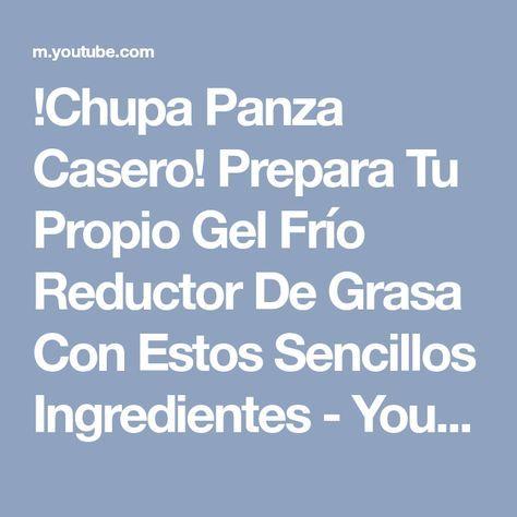 !Chupa Panza Casero! Prepara Tu Propio Gel Frío Reductor De Grasa Con Estos Sencillos Ingredientes - YouTube