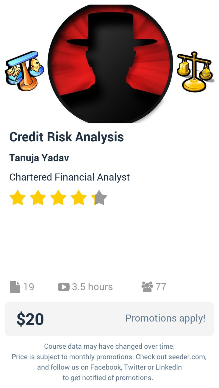 Credit Risk Analysis   Seeder offers perhaps the most dense collection of high quality online courses on the Internet. Over 13,800 courses, monthly discounts up to 92% off, and every course comes with a 30-day money back guarantee.