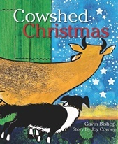 Cowshed Christmas - Joy Cowley & Gavin Bishop