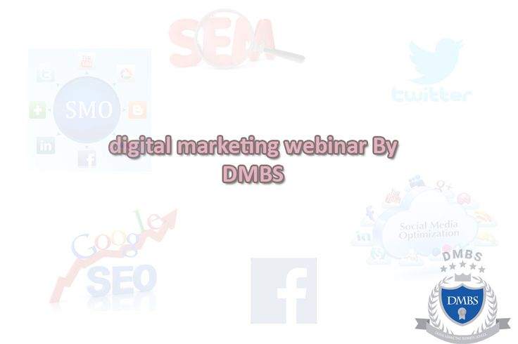 One such platform where you can get best digital marketing webinar is DMBS get your free webinar by industrial experts call us @ 9886733599, to book your webinar. Visit us: http://bit.ly/2wyOz7k .