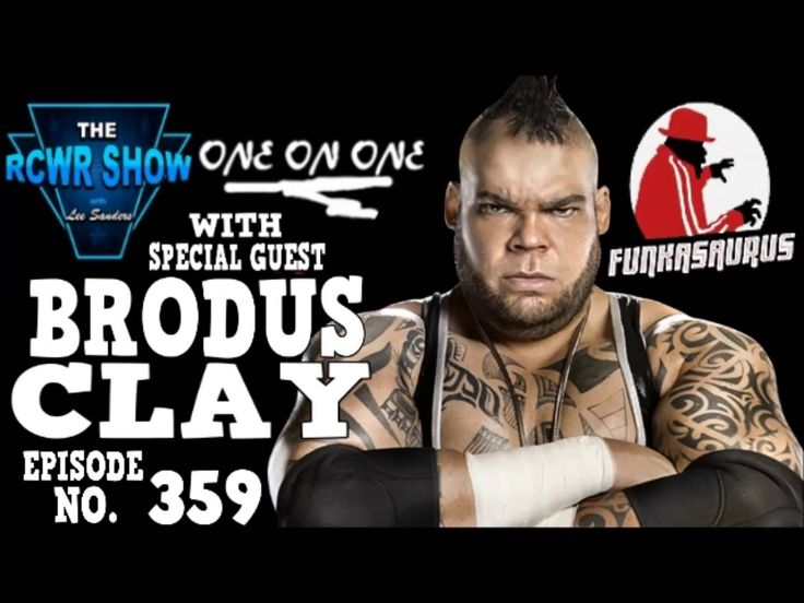 Brodus Clay Interview on WWE Release, Time in WWE and More! The RCWR Show 6-14-14 (Remixed & Remastered) | Entertainment | Talk