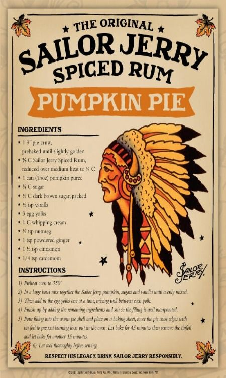 The Original Sailor Jerry Spiced Rum Pumpkin Pie. You just THINK you've had good pumpkin pie...till you try this!!!
