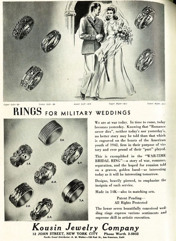Kousin Jewelry Co.    My grandfather went AWOL right before he shipped out for the front to marry my grandmother. They didn't see each other for another four years. This ad reminds me of them.
