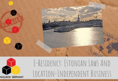E-Residency: How You Can Profit From Estonian Laws And Set Up A Location-Independent Business In Europe #english #englisch #business #mailbox #germany #logistics #infrastructure