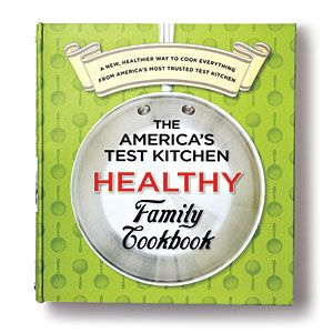 The Best Healthy Cookbooks | 2. The America's Test Kitchen Healthy Family Cookbook | CookingLight.com