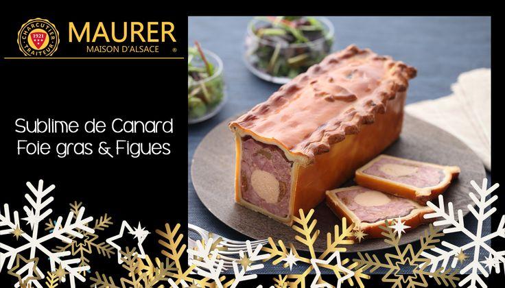 Pâté en croûte Sublime de Canard foie gras et figues #Noel #Gastronomique #Maurer  #Alsace #PME #MadeinFrance #repasdenoel #festif