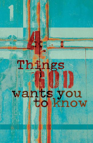 Four Things God Wants You to Know | Tracts | Crossway