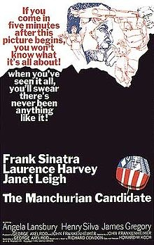 The Manchurian Candidate is a 1962 American Cold War political thriller film starring Frank Sinatra, Laurence Harvey, Janet Leigh and Angela Lansbury, and featuring Henry Silva, James Gregory, Leslie Parrish and John McGiver. The picture was directed by John Frankenheimer from an adaptation by George Axelrod of Richard Condon's 1959 novel.