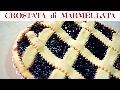 CROSTATA DI MARMELLATA SEMPLICE FATTA IN CASA DA BENEDETTA - YouTube