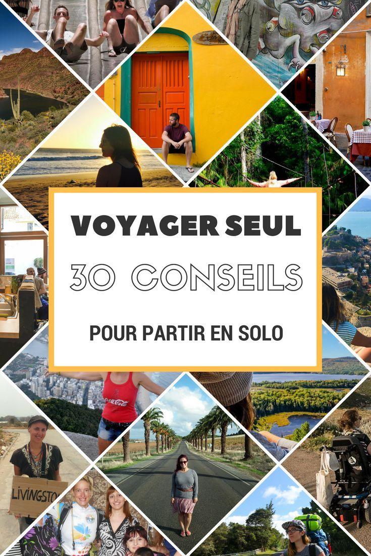 Voyager en solo: 30 conseils de blogueurs pour apprivoiser le voyage en solo.