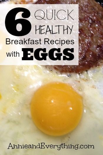 Looking for healthy breakfast recipes that are quick and easy to feed the kids each morning? You can't beat eggs for the protein -- check these out!