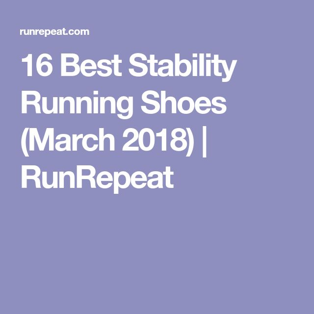 16 Best Stability Running Shoes (March 2018) | RunRepeat