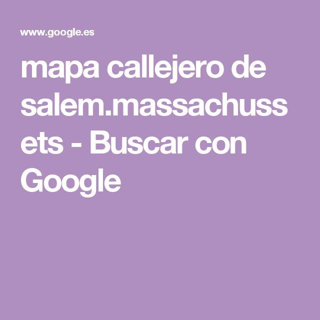mapa callejero de salem.massachussets - Buscar con Google