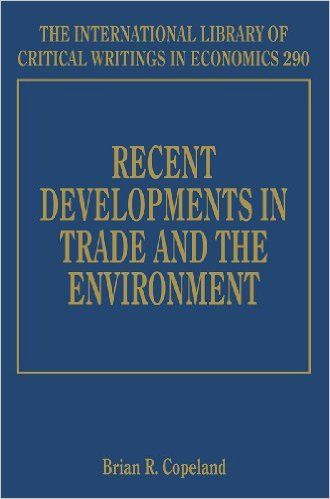 Recent Developments in Trade and the Environment (The International Library of Critical Writings in Economics series, #290) (EBOOK) FULLTEXT: http://www.elgaronline.com/view/Research_Reviews/9781783476039/9781783476039.xml