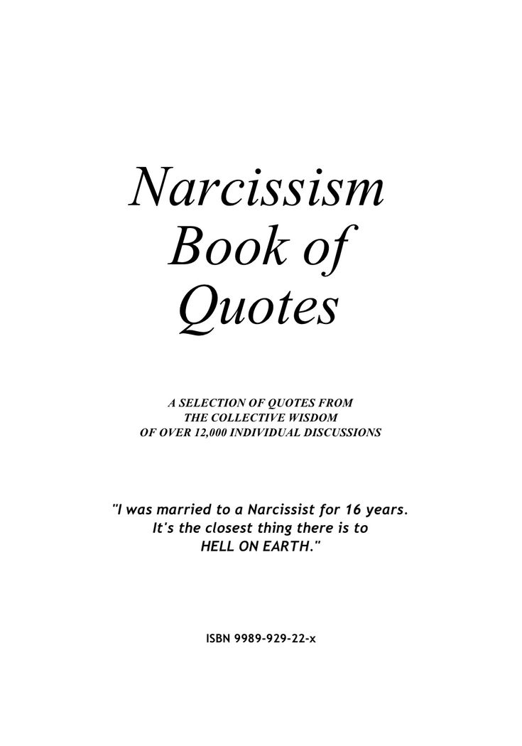 Narcissism    Book of    Quotes         A SELECTION OF QUOTES FROM            THE COLLECTIVE WISDOM     OF OVER 12,000 IND...