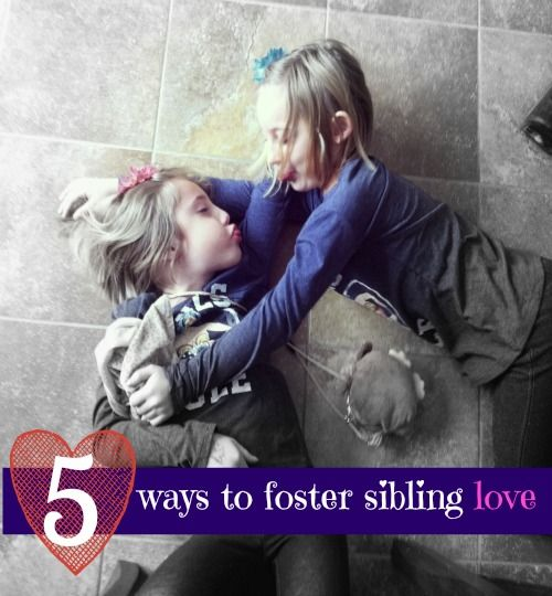 5 Ways to Foster Sibling Love--love these simple tips