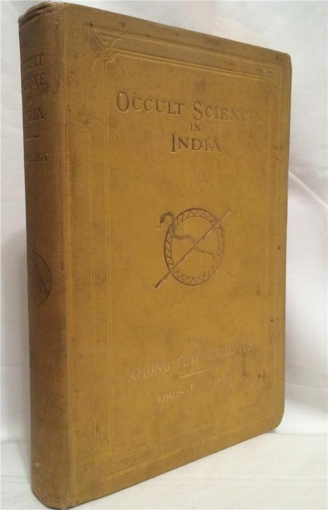 1908 OCCULT SCIENCE IN INDIA ANCIENT POWER VRIL MAGIC WITCHCRAFT SORCERY MAGICK