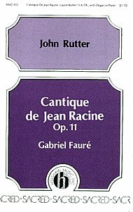 Cantique De Jean Racine Opus 11 Sheet Music by Gabriel Faure (1845-1924) | Sheet Music Plus