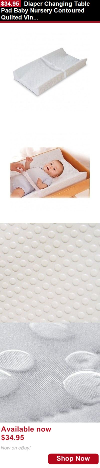 Changing Pads And Covers: Diaper Changing Table Pad Baby Nursery Contoured Quilted Vinyl Waterproof Belt BUY IT NOW ONLY: $34.95