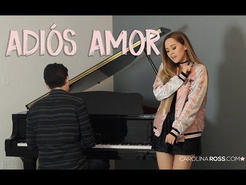 Adiós amor - Christian Nodal (Carolina Ross cover) - YouTube