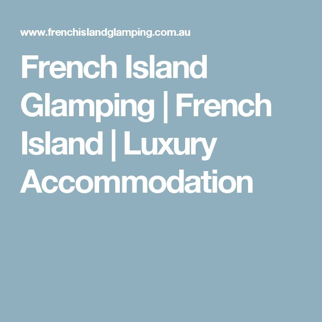 French Island Glamping | French Island | Luxury Accommodation