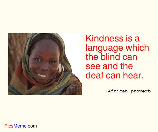 Kindness unifies all of us.