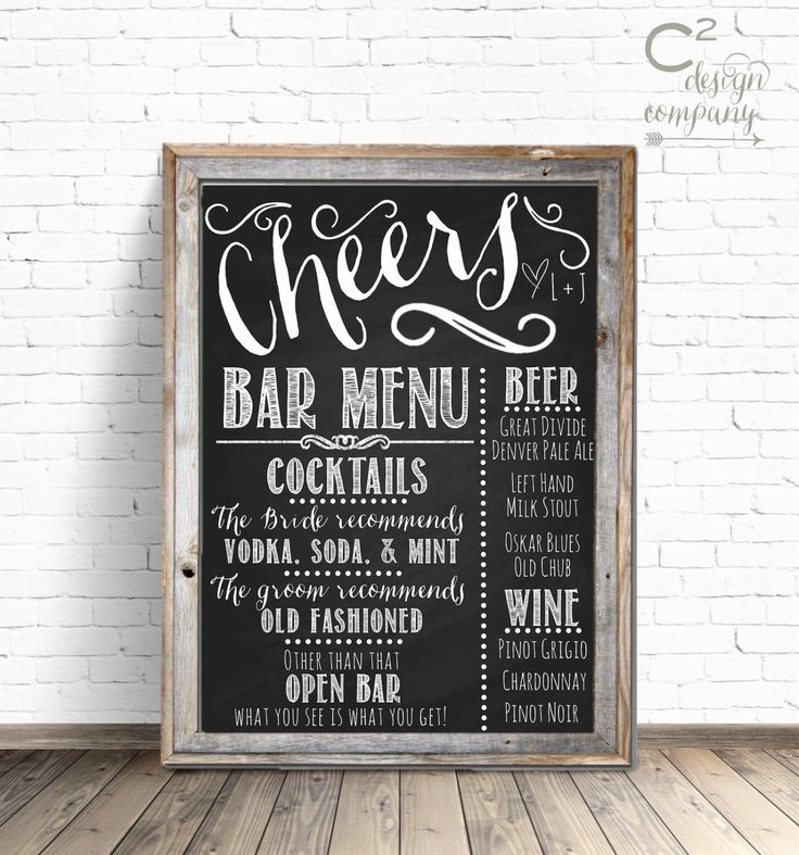 Cheers Chalkboard Wedding Bar Menu Sign by cSquaredDesignCo on Etsy https://www.etsy.com/listing/214968205/cheers-chalkboard-wedding-bar-menu-sign
