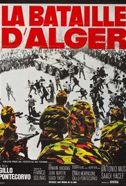 """The Battle of Algiers (1966)"" ""In the 1950s, fear and violence escalate as the people of Algiers fight for independence from the French government."" Reviewing interviews via ""Voices of the Middle East & North Africa 01.04.17"" https://kpfa.org/episode/voices-of-the-middle-east-and-north-africa-january-4-2017/"