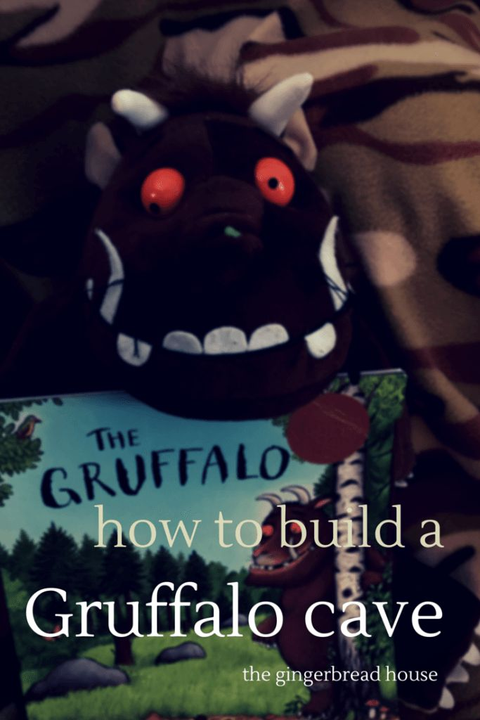 how to build a Gruffalo cave