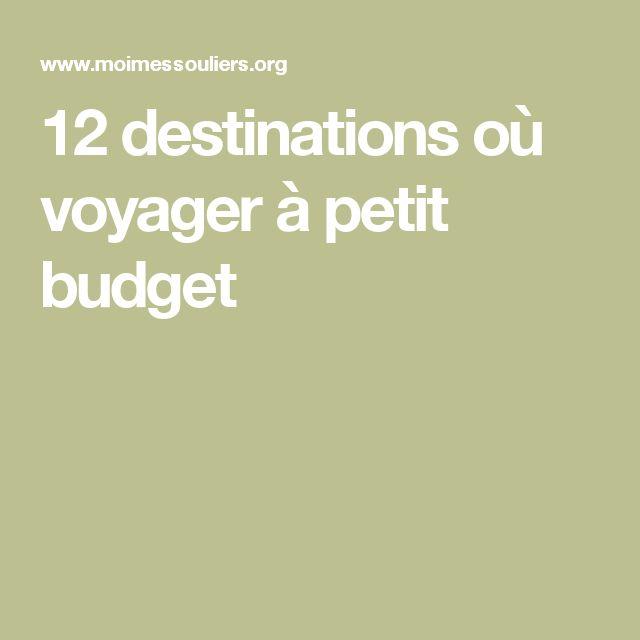 12 destinations où voyager à petit budget