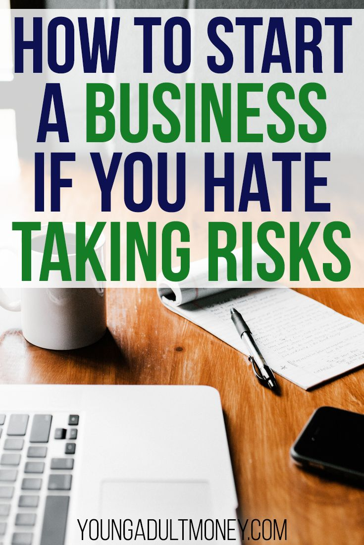 More and more people are interested in starting a business, but most of us shy away from risk. Here's how you can start a business even if you hate taking risks.