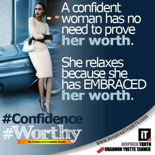 Confidence Quotes For Girls: A Confident Woman..