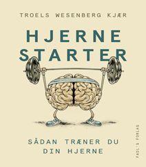 """Nu er det snart weekend, og så kan hjernen være flad efter en uges hårdt arbejde. """"Hjernestarter af Troels Wesenberg Kjær"""" er en bog, der guider dig til at træne din hjerne, så du kan få et større udbytte ud af dine hjerneceller. Bliv piv-skarp og klik på forsidefotoet og kig med."""