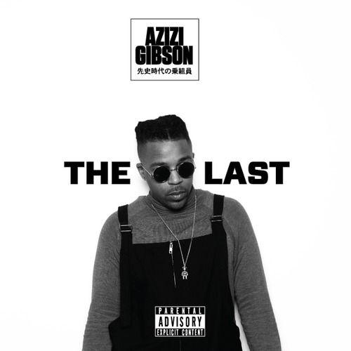 Azizi Gibson – Claustrophobic