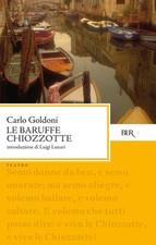 Le Baruffe Chiozzotte - Carlo Goldoni