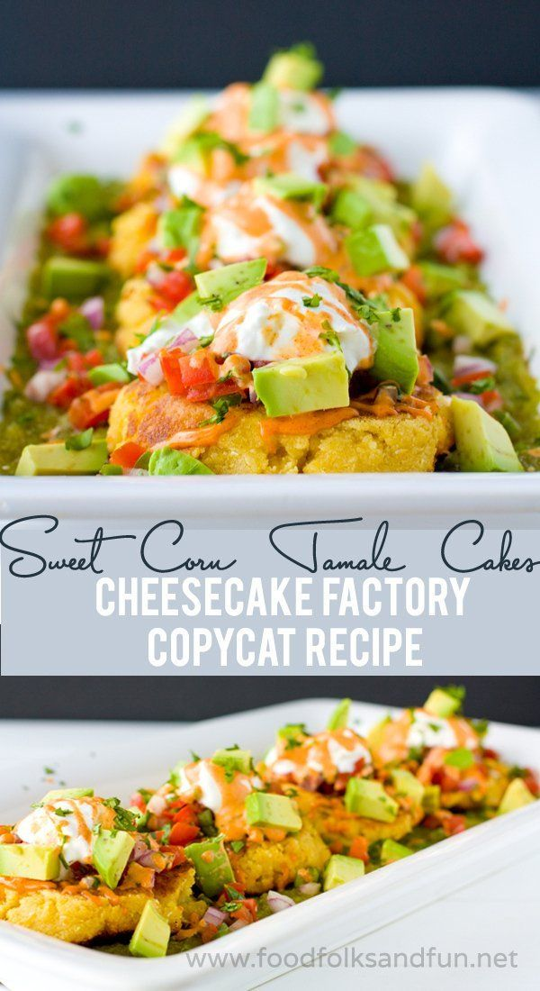 Sweet Corn Tamale Cakes Recipe – The Cheesecake Factory Copycat #FoodIsLove @FoodBlogs