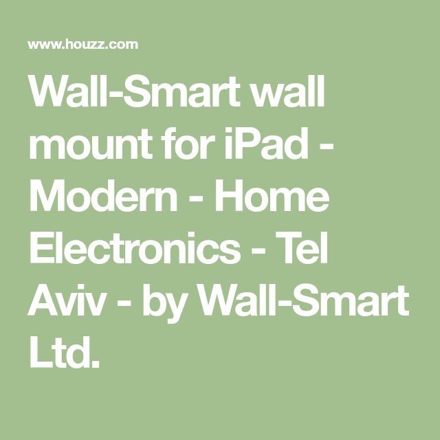 Wall-Smart wall mount for iPad - Modern - Home Electronics - Tel Aviv - by Wall-Smart Ltd.