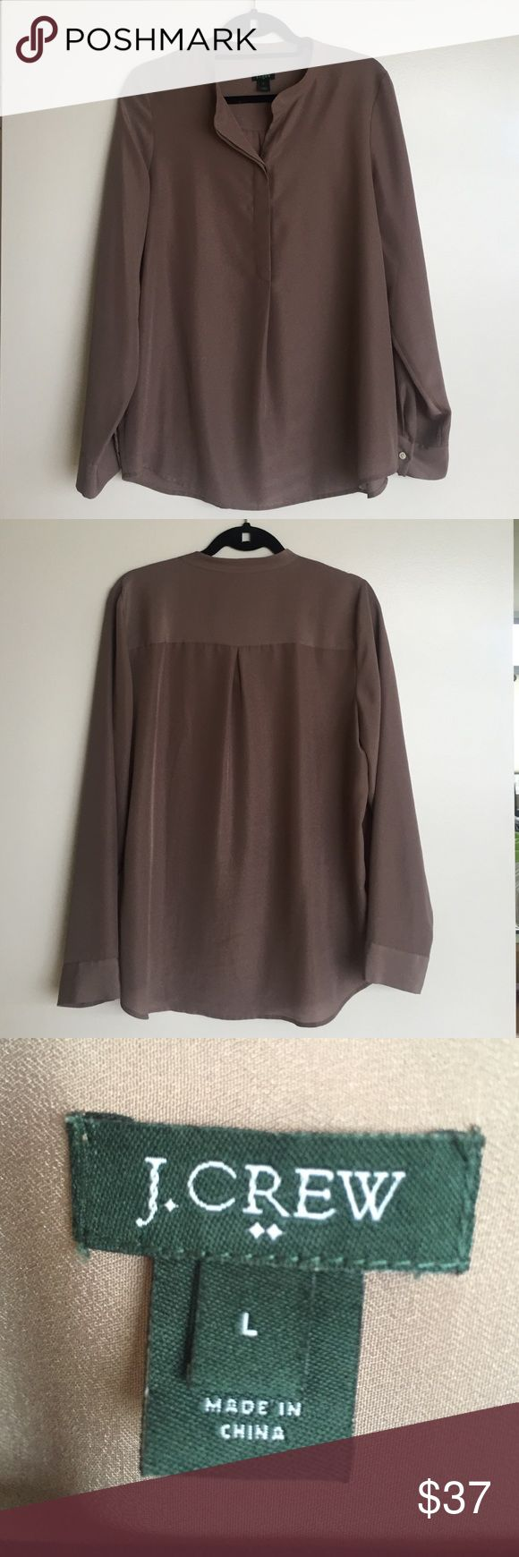 Taupe long sleeve blouse Taupe color blouse from J.Crew. Mandarin-type collar, front plank button closure, long sleeves, functional buttons at cuffs, 100% polyester, J. Crew Tops Blouses
