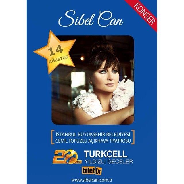 Sibel Can14 Ağustos Perşembe saat: : 21:15 Turkcell Yıldızlı Geceler kapsamında Harbiye Cemil Topuzlu Açıkhava Sahnesinde ... OTURMA PLANI ve BİLETLER İÇİN--- http://www.biletix.com/biletsec/RP025/TURKIYE/tr http://yildizligeceler.com/