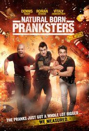 Watch Natural Born Pranksters Online Free Streaming Putlocker, Watch Natural Born Pranksters Online movie in HD 1080p Vodlocker, Watch Natural Born Pranksters Online Full Film Megashare.