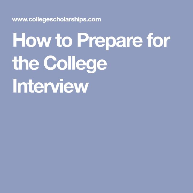 How to Prepare for the College Interview
