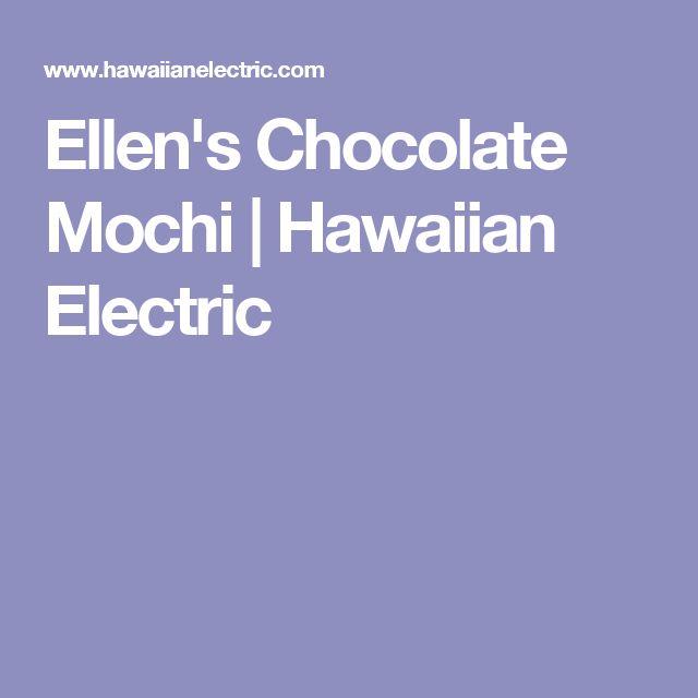 Ellen's Chocolate Mochi | Hawaiian Electric
