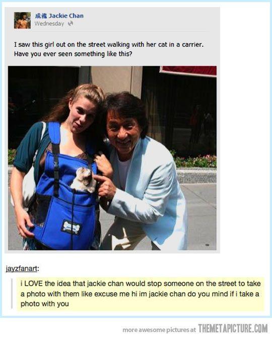 I love Jackie Chan.