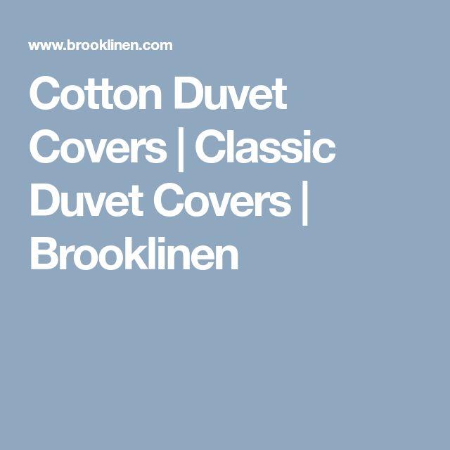 Cotton Duvet Covers | Classic Duvet Covers | Brooklinen